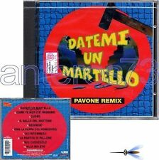 "RITA PAVONE ""DATEMI UN MARTELLO"" RARO CD PAVONE REMIX"