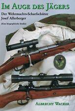 Im Auge des Jägers von Albrecht Wacker (2011, Gebunden)