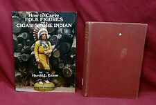 History of American Sculpture; How To Carve Folk Figures/Cigar Store Indian (2)