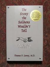 SIGNED - THE STORY THE SOLDIERS WOULDN'T - SEX IN THE CIVIL WAR - FIRST EDITION
