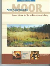 Altes Naturheilmittel Moor natürlich gesund Gesundheitsbuch