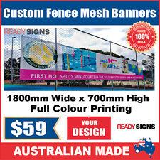 Custom Outdoor Fence Mesh Banner Sign Wrap - 1800mmW x 700mmH - Australian Made