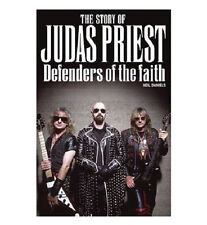 Defenders of the Faith The Story of Judas Priest Biography Book by Neil Daniels
