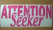 attention seeker girls pink car sticker funny fun vinyl bumper window side rude