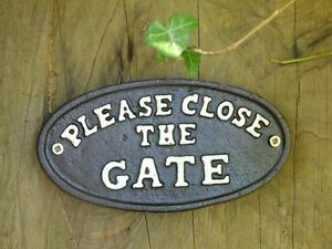 Vintage Style Cast Iron Please Close The Gate Sign / Plaque - Black