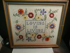 Loving Is Living Needlepoint Embroidered Sampler Framed Completed
