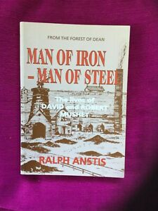 Man of Iron, Man of Steel. Forest Of Dean