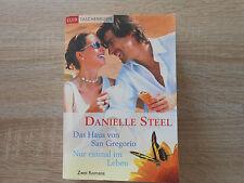 Das Haus von San Gregorio / Nur einmal im Leben von Danielle Steel