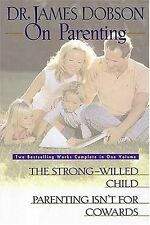 Dr. James Dobson on Parenting by James C. Dobson