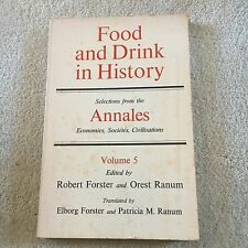 ROBERT FORSTER, FOOD AND DRINK IN HISTORY, ANNALES. VOLUME 5. 0801821576