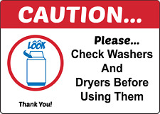 Caution Check Washers And Dryers Before Using Them | Adhesive Vinyl Sign Decal