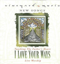 Vineyard Music - Touching The Father's Heart Vol 35 - I Love Your Ways CD 1998
