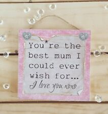 Plaque sign gift present mothers day best mum mam  mama mamma quote saying