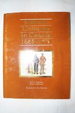 Military Uniforms in Canada, 1665-1970 Reference Book