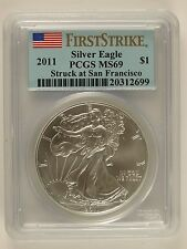 2011 $1 American Silver Eagle, Struck at San Francisco MS69 PCGS First Strike