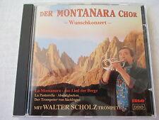 Der Montanara Chor mit Walter Scholz - Wunschkonzert - CD
