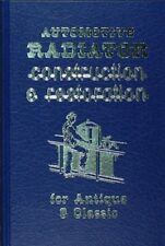 Brass Copper Etc Auto Radiator Restoration Guide for Pre-1930 Car and Truck