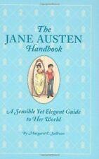 Jane Austen Handbook by Margaret Sullivan Hardcover 2007 TS04