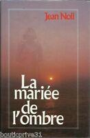 Livre / roman d'occasion - la mariée de l'ombre - Jean Noli