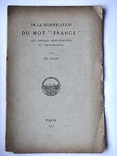 """DE LA SIGNIFICATION DU MOT """" FRANCE """"  PAR PH. LAUER 1915"""