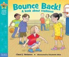 Bounce Back! by Cheri Meiners (Hardback, 2014)