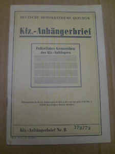 KFZ Anhängerbrief einachsig VEB Fahrzeugbau Kakerbeck geschl. Kasten EZ 74 grün