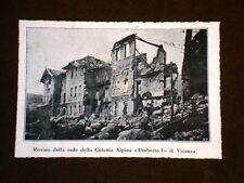 Le rovine di Tonezza nel 1919 Sede della Colonia Alpina Umberto I Vicenza