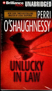 Audio book - Unlucky In Law by Perri O'Shaughnessy   -    Cass