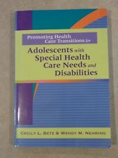 Promoting Health Care Transitions for Adolescents w/Special Needs & Disabilities