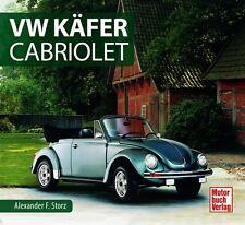 VW Käfer Cabriolet Auto Schrader Typen Motor Modelle Chronik Typen Buch Book