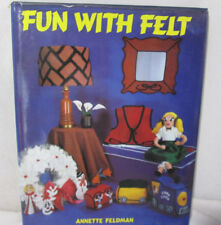 Fun With Felt, How To Book, Annette Feldman C.1980