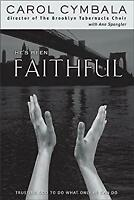 He's Been Faithful : Trusting God to Do What He Can Do Hardcover Carol Cymbala