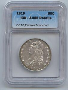 1819 Capped Bust Half Dollar ICG AU55 O-110