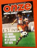 FOOTBALL ONZE SPÉCIAL PSG  PARIS ST GERMAIN de 1977 FICHE DE TOUS LES JOUEURS !