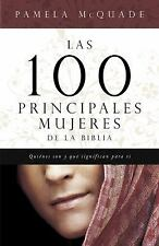 Las 100 Principales Mujered de la Biblia Spanish Edition