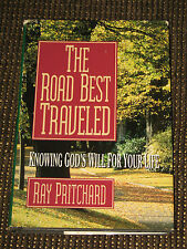 The Road Best Traveled : Knowing God's Will for Your Life by Ray Pritchard 1995