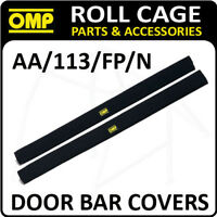 AA/113/FP/N OMP ROLL CAGE DOOR BAR COVERS 100cm BLACK VELOUR + VELCRO CLOSING!