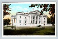 Memorial Continental Hall, Marble Street View Vintage Washington DC Postcard A80