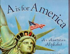 A Is for America An American Alphabet by Devin Scillian Discover the World HC