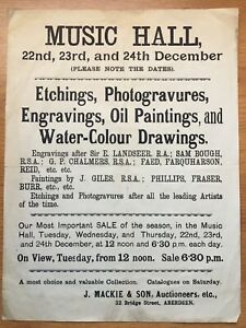 c. 1900 Notice of Art Sale/Auction at a Music Hall. Auctioneers J Mackie & Son