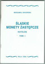 Bogumil Sikorski, Die Notmünzen in Schlesien, in 12 Bänden