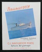 Horaire des passages 1959 ALGERIE TUNISIE MARSEILLE CGT FRENCH LINE guide