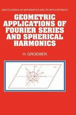 Geometric Applications of Fourier Series and Spherical Harmonics 61 by Helmut...