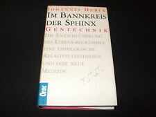 Johannes Huber - Im Bannkreis der Sphinx - Gentechnik