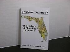 Lessons Learned? The History of Planning in Florida Richard G. RuBino & Earl M.