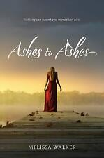 Ashes to Ashes  (ExLib) by Melissa Walker
