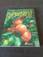 La taille des fruitiers - Helmut Loose (Les clefs du jardinage) - Artemis