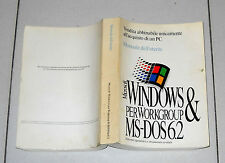 Manuale dell'utente MICROSOFT WINDOWS & MS-DOS 6.2 per Workgroup - 1993 Pc Guida