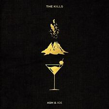 THE KILLS : ASH AND ICE  (CD) Sealed