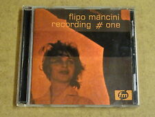 CD FM / FLIPO MANCINI - RECORDING # ONE